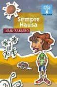 SEMPRE HAUSA - 9788482886886 - XOAN BABARRO
