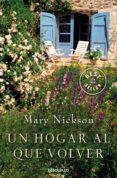 UN HOGAR AL QUE VOLVER - 9788483464786 - MARY NICKSON