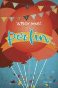 POR FIN - 9788490615386 - WENDY MASS