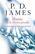 muerte en la clínica privada (adam dalgliesh 14) (ebook)-p.d. james-9788490694886