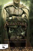 EL CABALLERO DE ALCANTARA - 9788490702086 - JESUS SANCHEZ ADALID