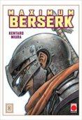 BERSERK MAXIMUN 3 - 9788491673286 - KENTARO MIURA