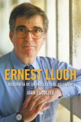 ernest lluch (premio gaziel 2018) (ebook)-joan esculies-9788491873686
