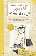 NUEVO DIARIO DEL JOVEN MANIATICO - 9788492385386 - AIDAN MACFARLANE