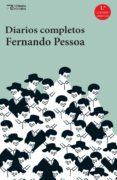 DIARIOS COMPLETOS - 9788494664786 - FERNANDO PESSOA