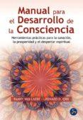 manual para el desarrollo de la consciencia-fanny van laere-leonard d. orr-9788495973986