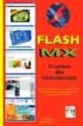 FLASH MX: CURSO DE INICIACION - 9788496097186 - JAIME BLANCO