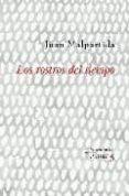 LOS ROSTROS DEL TIEMPO - 9788496374386 - JUAN MALPARTIDA