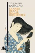LA CASA DE LAS BELLAS DURMIENTES - 9788496580886 - YASUNARI KAWABATA