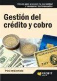 GESTION DEL CREDITO Y COBRO - 9788496998186 - PERE J. BRACHFIELD