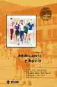 ADOLESCENCIA Y DEPORTE - 9788497290586 - VV.AA.