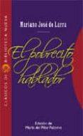 EL POBRECITO HABLADOR - 9788497421386 - MARIANO JOSE DE LARRA