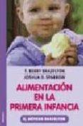 ALIMENTACION EN LA PRIMERA INFANCIA: EL METODO BRAZELTON - 9788497990486 - T. BERRY BRAZELTON