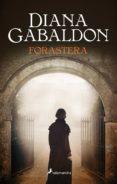 FORASTERA (SAGA OUTLANDER 1) - 9788498387186 - DIANA GABALDON