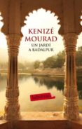 UN JARDI A BADALPUR - 9788499302386 - KENIZE MOURAD