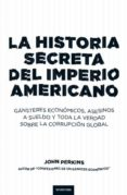 la historia secreta del imperio americano (ebook)-john perkins-9788499441986