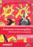 producción cinematográfica (ebook)-federico fernandez diez-9788499699486