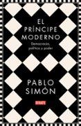 EL PRÍNCIPE MODERNO - 9788499929286 - PABLO SIMON