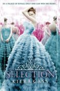 THE SELECTION (THE SELECTION STORIES 1) - 9780007466696 - KIERA CASS