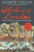 the ashes of london-andrew taylor-9780008119096