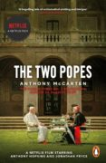 Ebook deutsch kostenlos descargar THE TWO POPES (Literatura española) de ANTHONY MCCARTEN 9780241985496