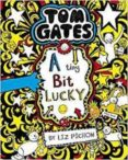 tom gates: a tiny bit lucky-liz pichon-9781407193496