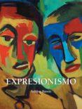 Epub libre EXPRESIONISMO in Spanish 9781644618196