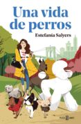 una vida de perros (ebook)-estefania salyers-9788401021596