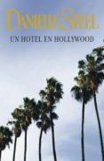 UN HOTEL EN HOLLYWOOD (EBOOK) - 9788401383496 - DANIELLE STEEL