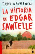 LA HISTORIA DE EDGAR SAWTELLE - 9788408004196 - DAVID WROBLEWSKI