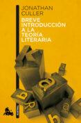 BREVE INTRODUCCION A LA TEORIA LITERARIA - 9788408113096 - JONATHAN CULLER