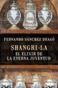 shangri-la: el elixir de la eterna juventud (ebook)-fernando sanchez drago-9788408161196