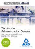 TÉCNICO  DE ADMINISTRACIÓN GENERAL DE CORPORACIONES LOCALES: TEST Y SUPUESTOS PRÁCTICOS DEL TEMARIO GENERAL - 9788414219096 - VV.AA.