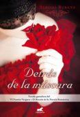 DETRÁS DE LA MÁSCARA - 9788415420996 - ADRIANA RUBENS