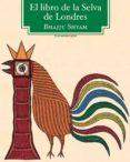 EL LIBRO DE LA SELVA DE LONDRES - 9788415601296 - BHAJJU SHYAM