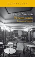 EL PERRO CANELO - 9788415689096 - GEORGES SIMENON