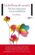 la bellesa de sentir (ebook)-eva bach-9788416256396