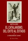 EL CATALANISMO, DEL EXITO AL EXTASIS (II) - 9788416288496 - MARTIN ALONSO