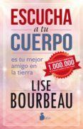 escucha a tu cuerpo (ebook)-lise bourbeau-9788417030896