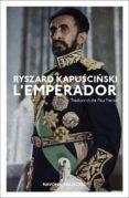 l emperador-ryszard kapuscinski-9788417181796