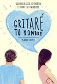 GRITARE TU NOMBRE - 9788420488196 - KAROLE COZZO