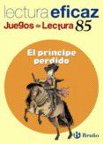 EL PRINCIPE PERDIDO (JUEGO LECTURA) - 9788421657096 - VV.AA.