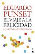 EL VIAJE A LA FELICIDAD - 9788423339396 - EDUARDO PUNSET