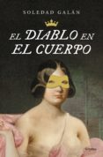 el diablo en el cuerpo (ebook)-soledad galan-9788425353796