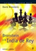 BRONSTEIN Y LA INDIA DE REY - 9788425516696 - DAVID BRONSTEIN
