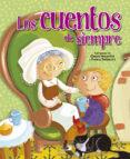 LOS CUENTOS DE SIEMPRE - 9788428543996 - VV.AA.