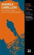 ELS PRIMERS CASOS DEL COMISSARI MONTALBANO (ESTOIG 3 LLIBRES) - 9788429761696 - ANDREA CAMILLERI
