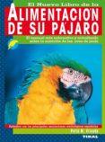 ALIMENTACION DE SU PAJARO - 9788430585496 - PETRA M. VRIENDS