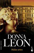 MALAS ARTES - 9788432217296 - DONNA LEON