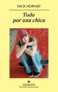 TODO POR UNA CHICA - 9788433975096 - NICK HORNBY